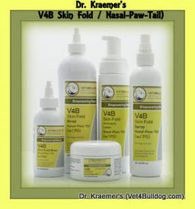 Dr. Kraemer's Vet4Bulldog line V4B Skin Fold Collection (Wipe, Spry, Lotion, Rinse) for bulldogs paw, nose, digits, tail, vaginal, and other moist dermatitis topical conditions